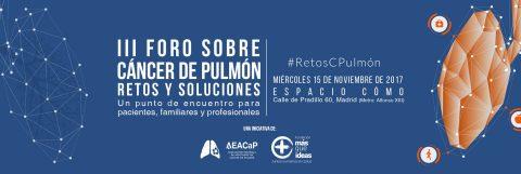 CÁNCER DE PULMÓN: RETOS Y SOLUCIONES 2017