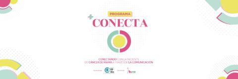PROGRAMA CONECTA: Conectando con la paciente con cáncer de mama a través de la comunicación